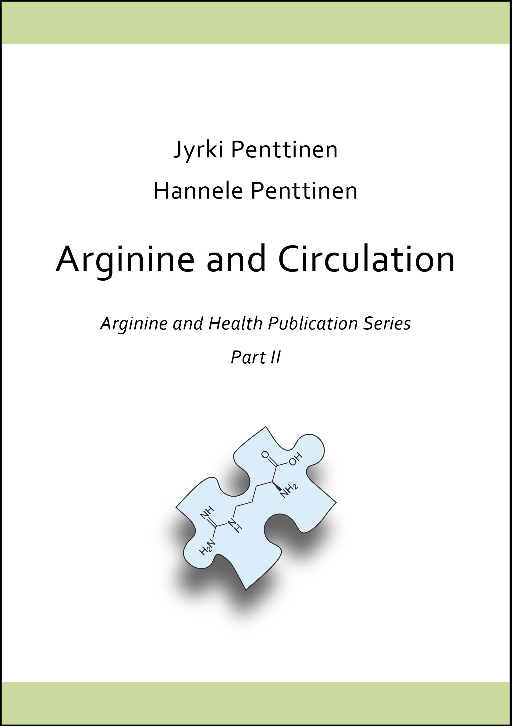 Arginine and Health Publication Series, Part 2: Arginine and Circulation
